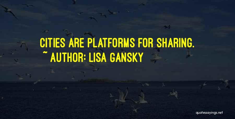 Lisa Gansky Quotes 1198172