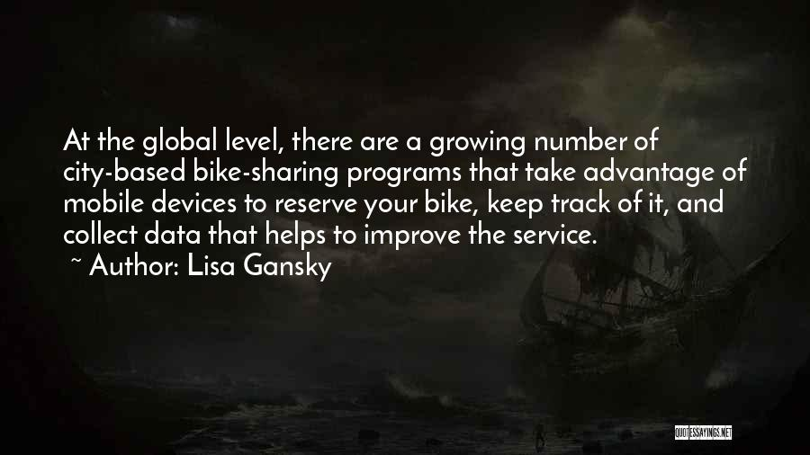 Lisa Gansky Quotes 1944389