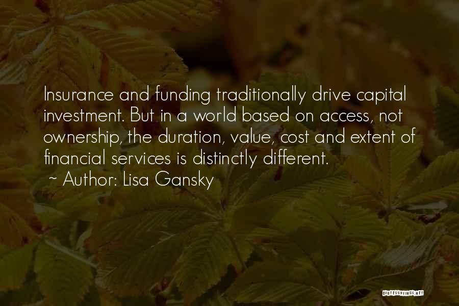 Lisa Gansky Quotes 2270867
