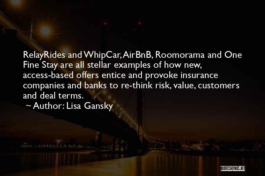 Lisa Gansky Quotes 321613