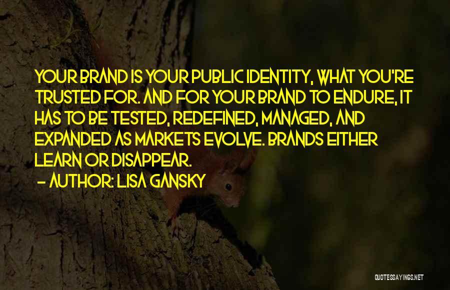 Lisa Gansky Quotes 639076