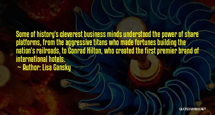 Lisa Gansky Quotes 823554