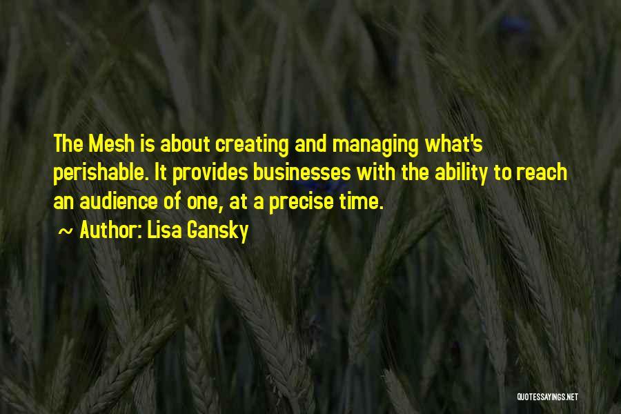 Lisa Gansky Quotes 994080