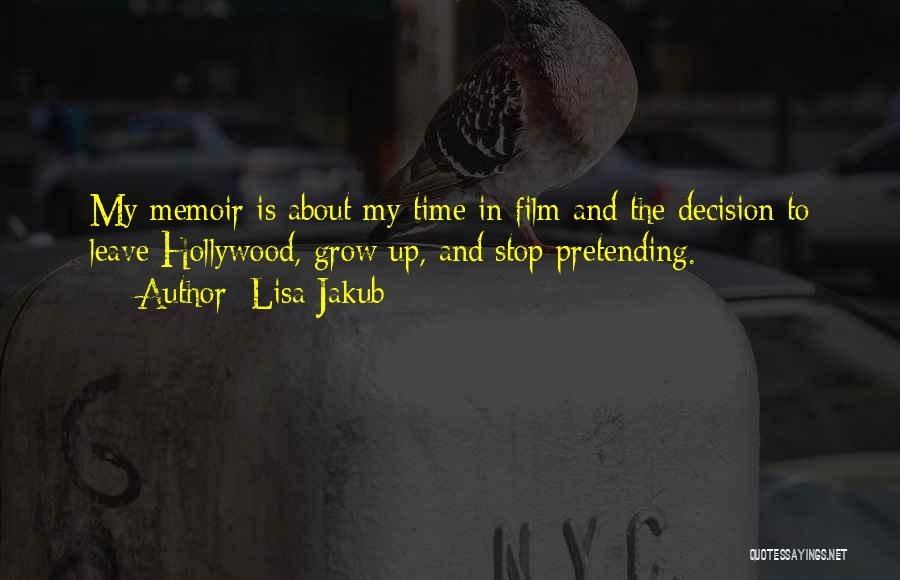 Lisa Jakub Quotes 2215940