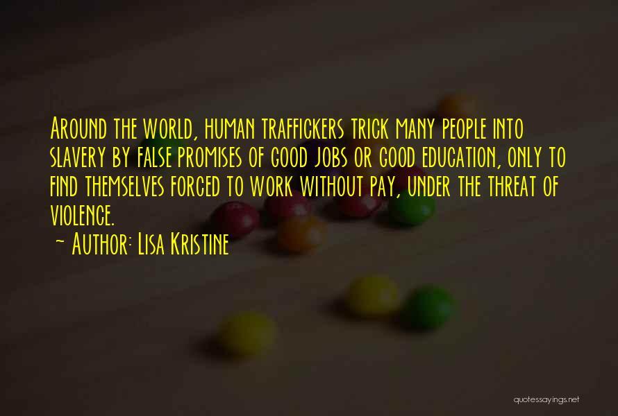 Lisa Kristine Quotes 1424711