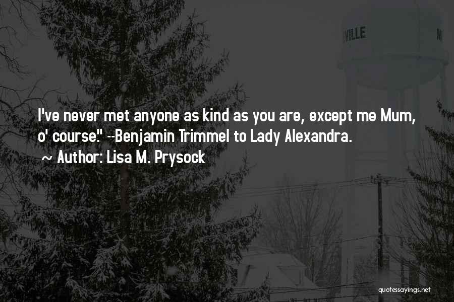 Lisa M. Prysock Quotes 1425651