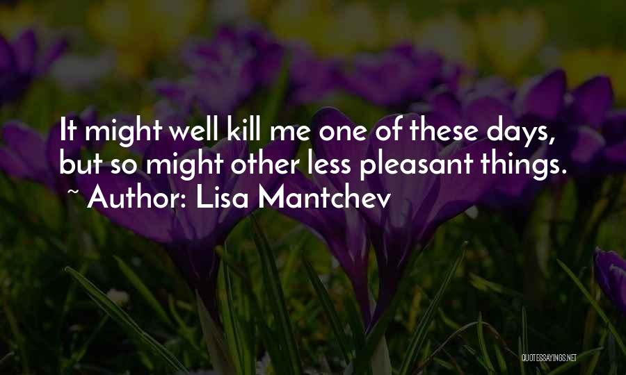 Lisa Mantchev Quotes 1116303