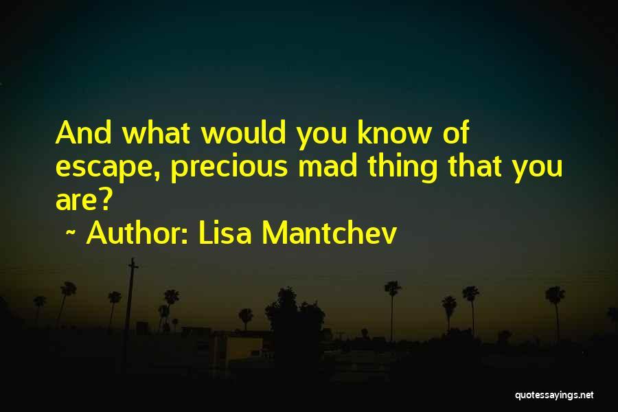 Lisa Mantchev Quotes 1262916