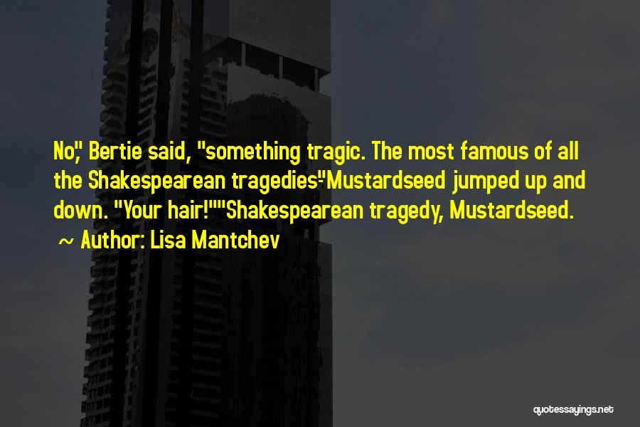Lisa Mantchev Quotes 1377160