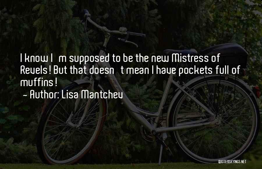 Lisa Mantchev Quotes 1673401
