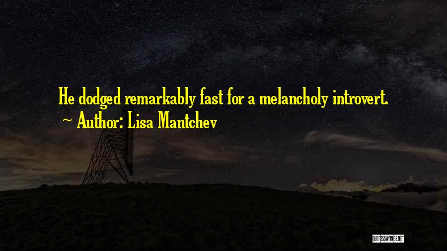 Lisa Mantchev Quotes 1681516