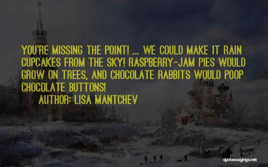 Lisa Mantchev Quotes 1800526