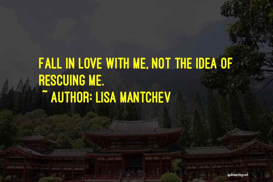 Lisa Mantchev Quotes 1881576