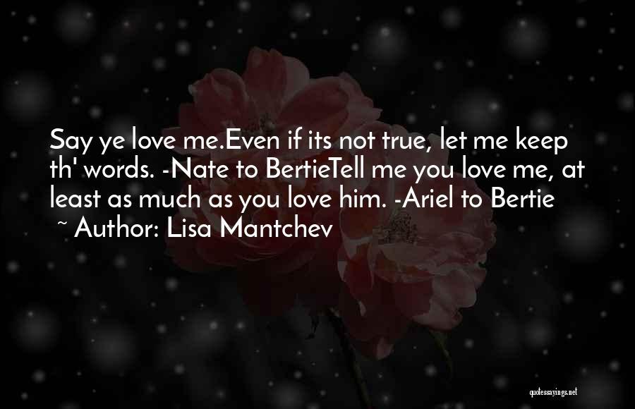 Lisa Mantchev Quotes 2214259