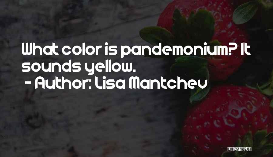 Lisa Mantchev Quotes 429919