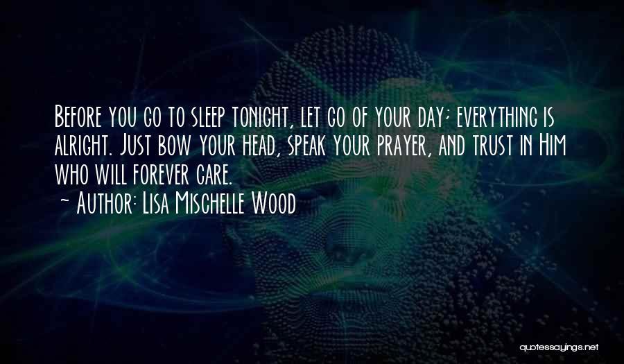 Lisa Mischelle Wood Quotes 2064092