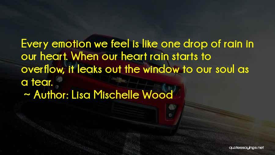 Lisa Mischelle Wood Quotes 2196013