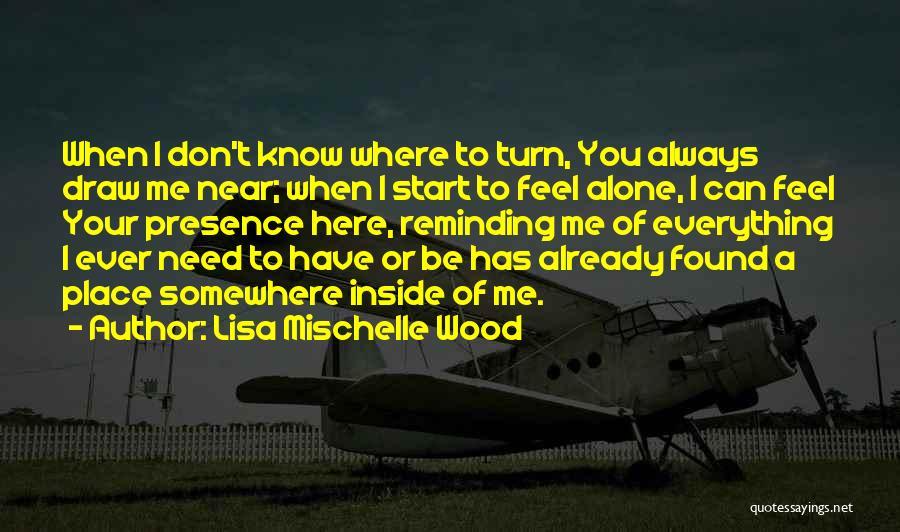 Lisa Mischelle Wood Quotes 257983