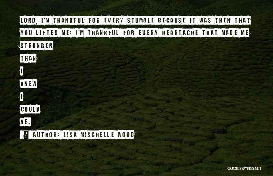 Lisa Mischelle Wood Quotes 340442