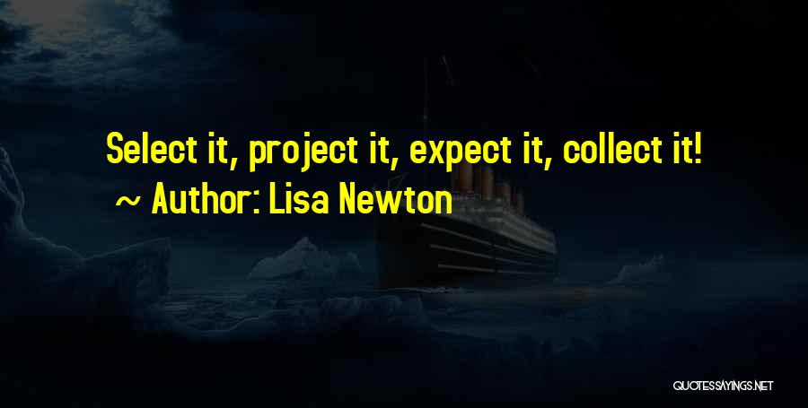 Lisa Newton Quotes 1282706