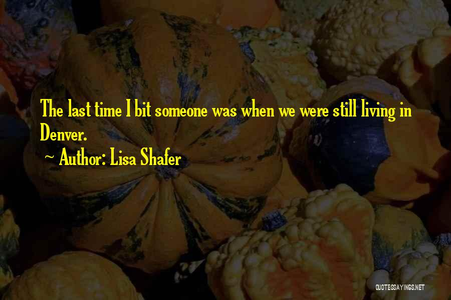 Lisa Shafer Quotes 1184650