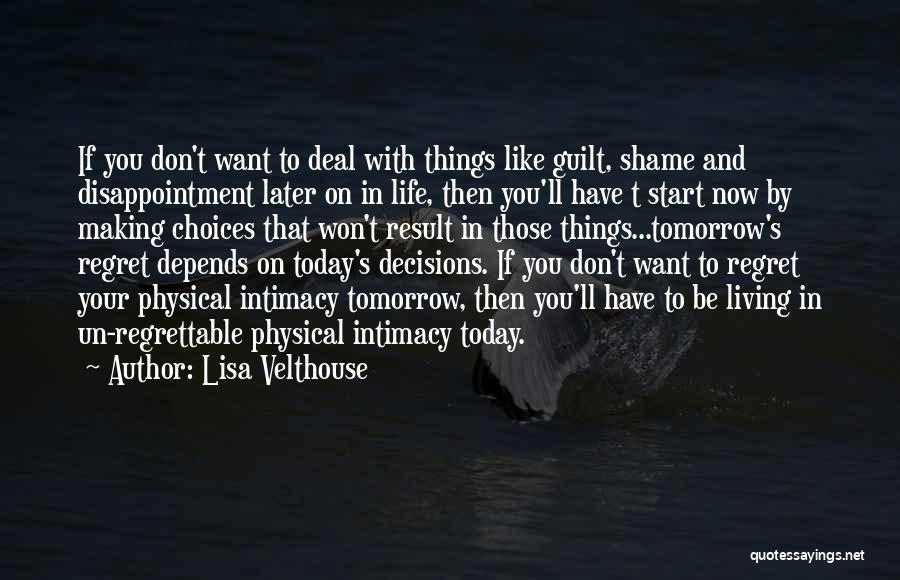 Lisa Velthouse Quotes 1305646