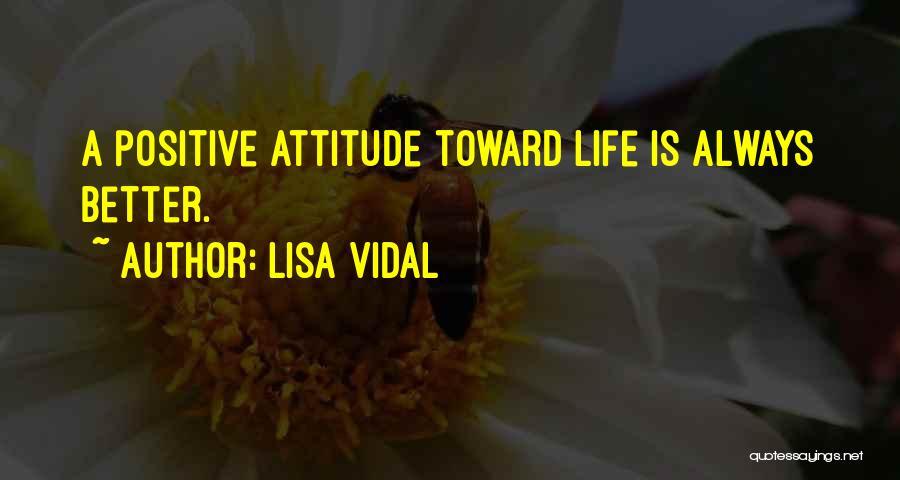 Lisa Vidal Quotes 101447