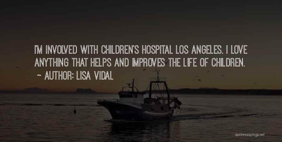 Lisa Vidal Quotes 1220644