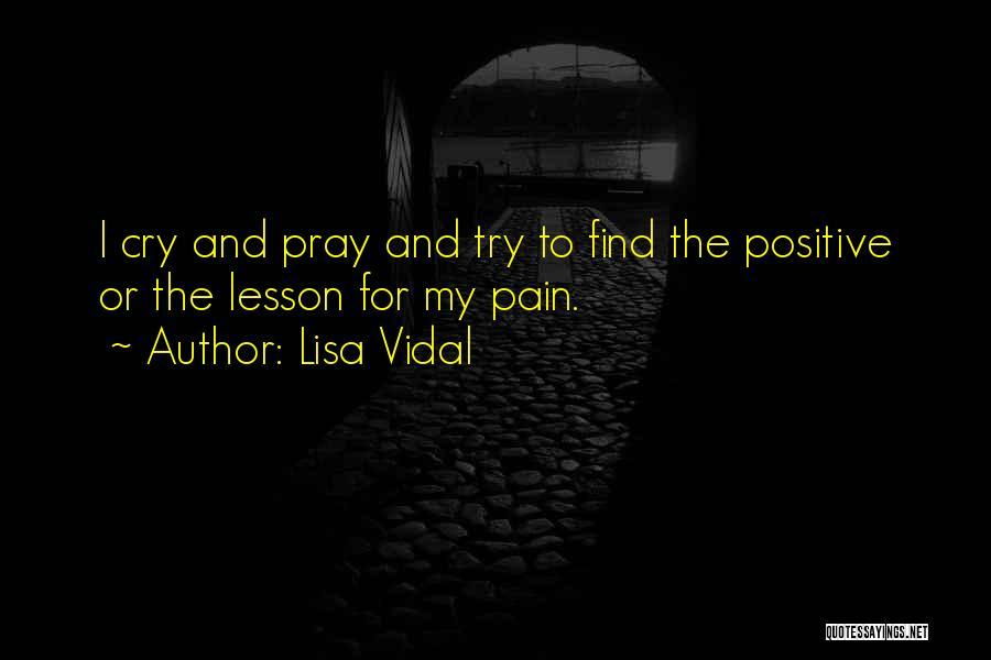 Lisa Vidal Quotes 1369631