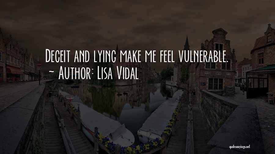 Lisa Vidal Quotes 148690