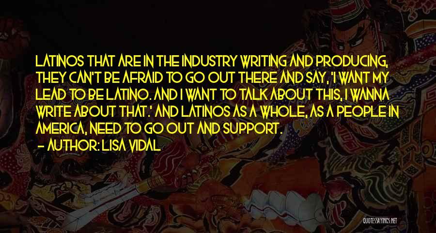 Lisa Vidal Quotes 510741