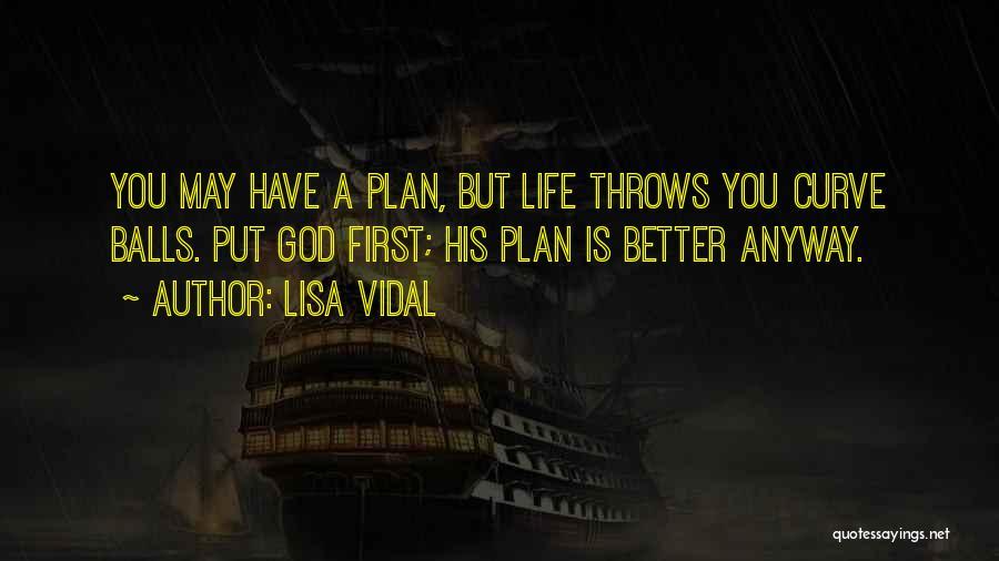 Lisa Vidal Quotes 597187