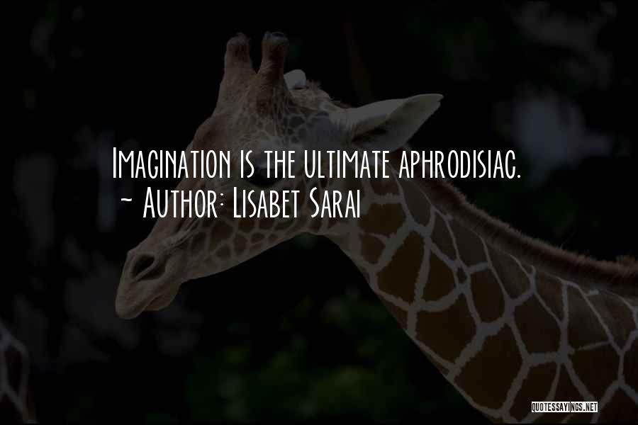 Lisabet Sarai Quotes 2094253