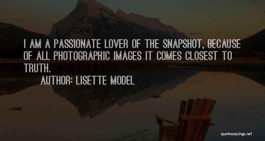 Lisette Model Quotes 1288325