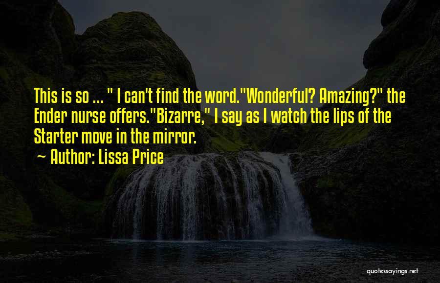 Lissa Price Quotes 1351283