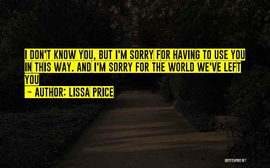 Lissa Price Quotes 1796699