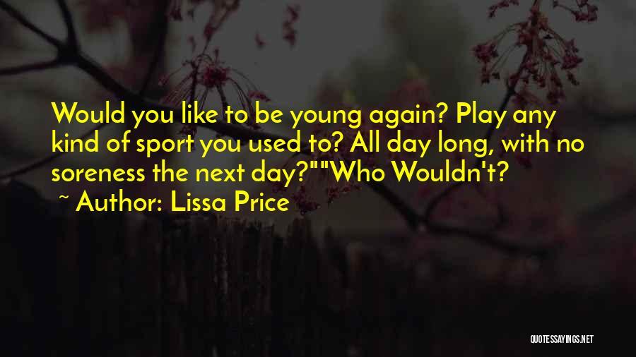 Lissa Price Quotes 938109