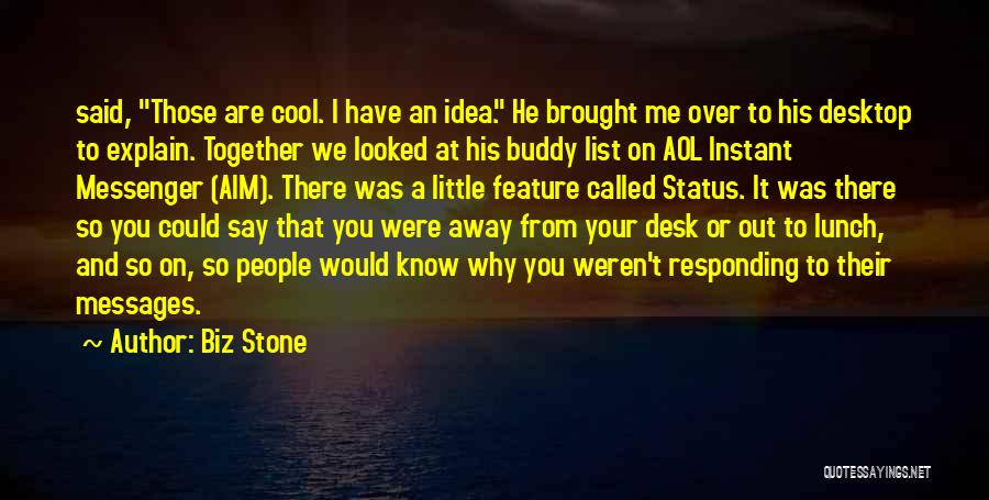 List Of Cool Quotes By Biz Stone