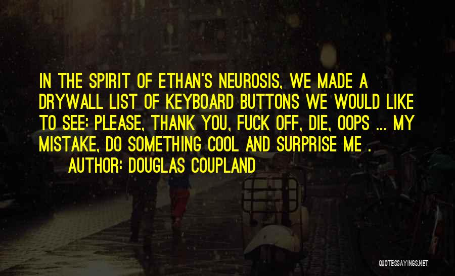 List Of Cool Quotes By Douglas Coupland