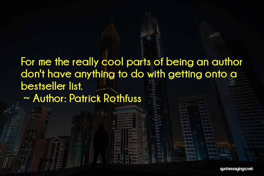 List Of Cool Quotes By Patrick Rothfuss