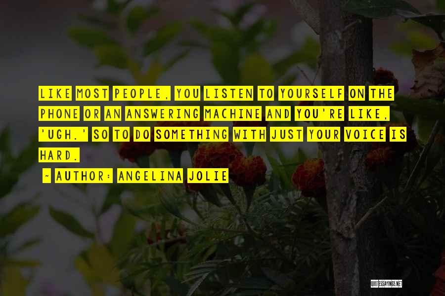 Listen To Quotes By Angelina Jolie