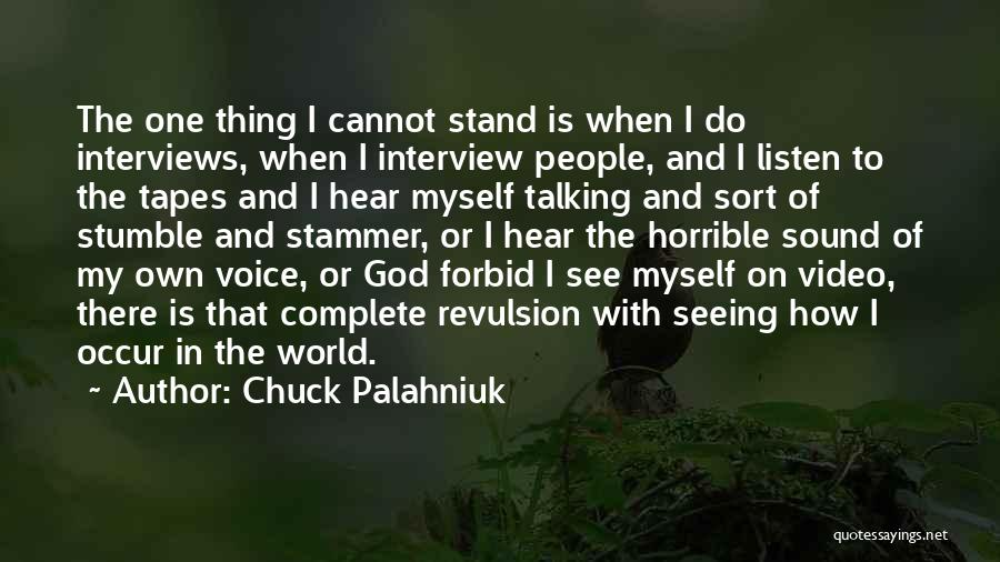Listen To Quotes By Chuck Palahniuk