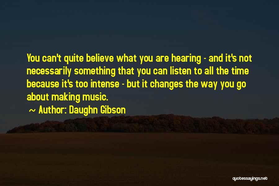 Listen To Quotes By Daughn Gibson