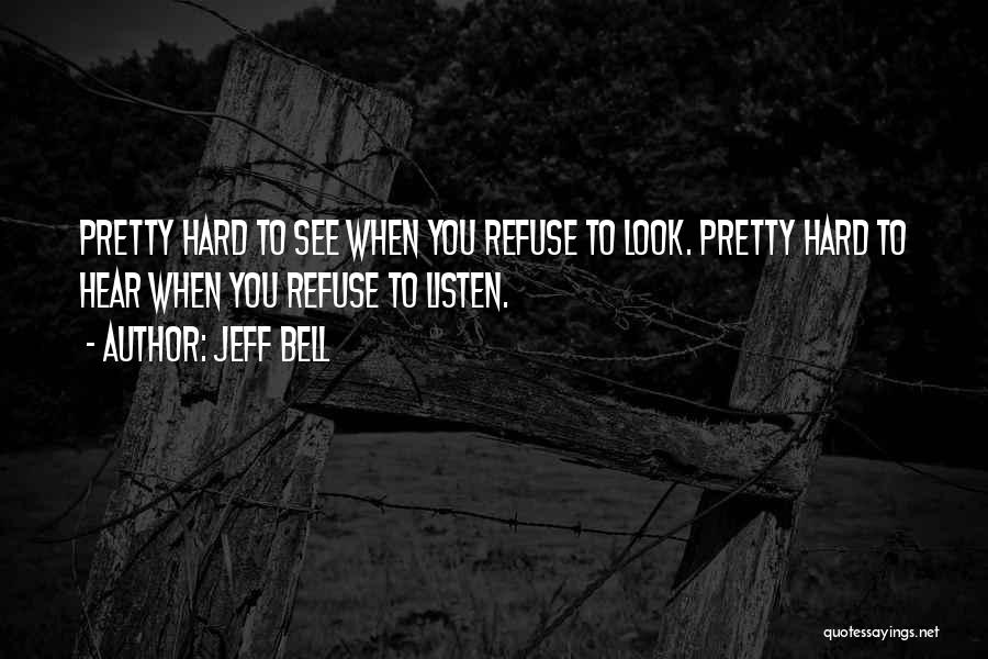 Listen To Quotes By Jeff Bell