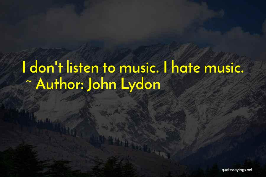 Listen To Quotes By John Lydon