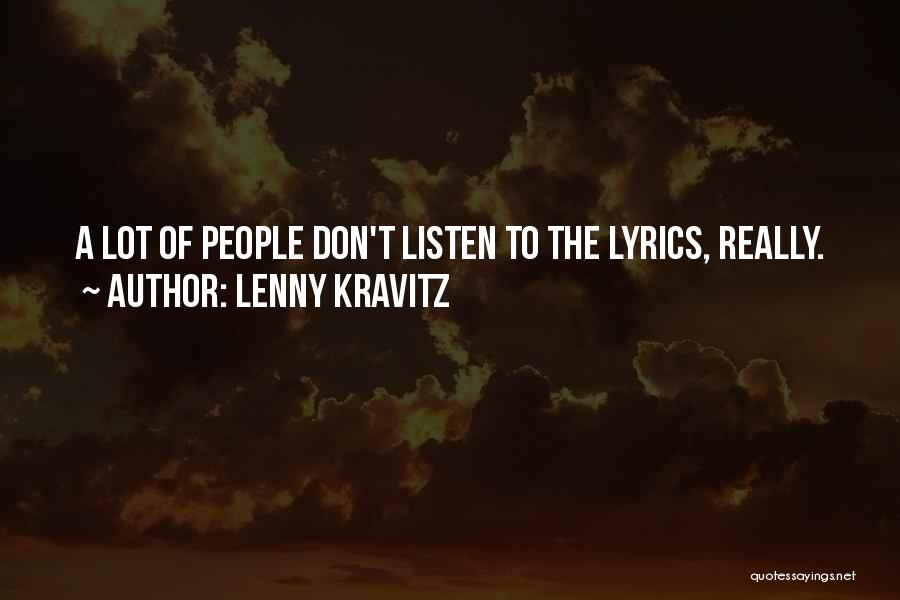 Listen To Quotes By Lenny Kravitz