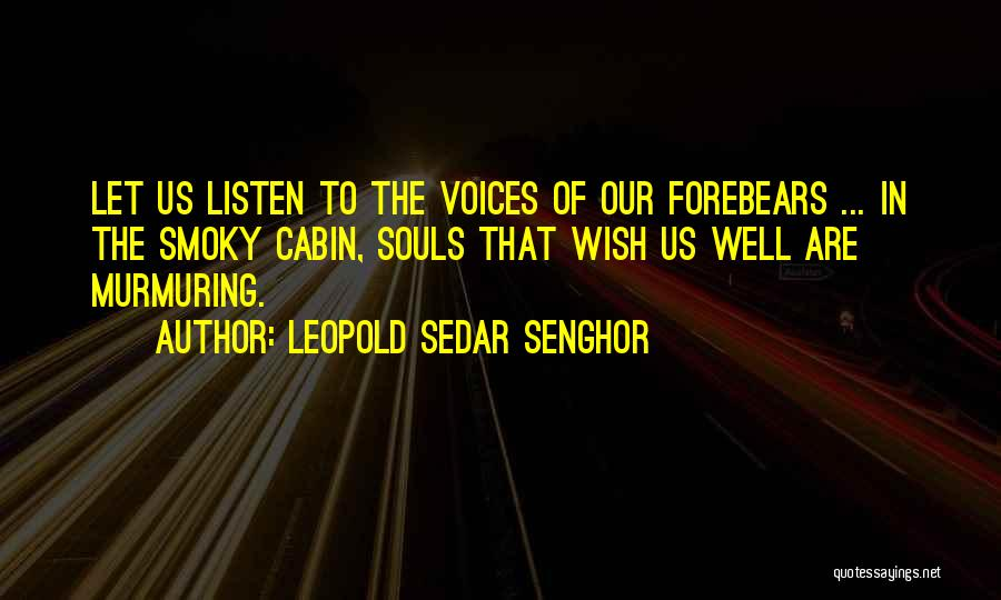 Listen To Quotes By Leopold Sedar Senghor