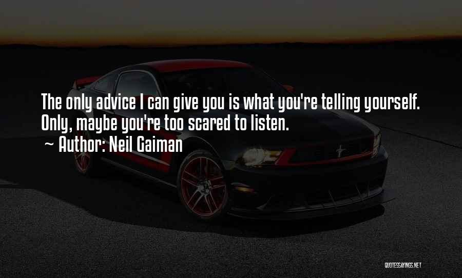 Listen To Quotes By Neil Gaiman