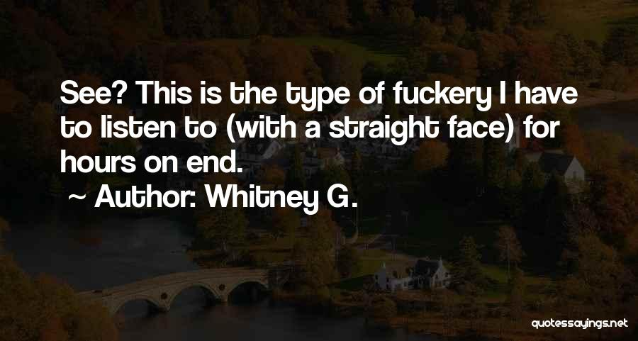 Listen To Quotes By Whitney G.