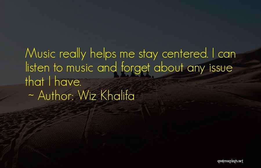 Listen To Quotes By Wiz Khalifa